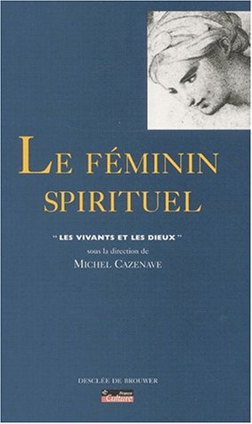 Le Fminin et le Spirituel