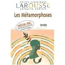 Les Métamorphoses : Extraits choisis
