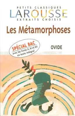 Les Métamorphoses : Extraits choisis par Ovide