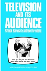 Television and Its Audience (SAGE Communications in Society series) Paperback