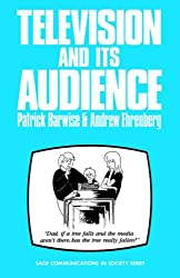 Television And Its Audience (SAGE Communications in Society series)