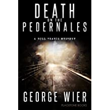 Death On The Pedernales (The Bill Travis Mysteries Book 5) (English Edition)