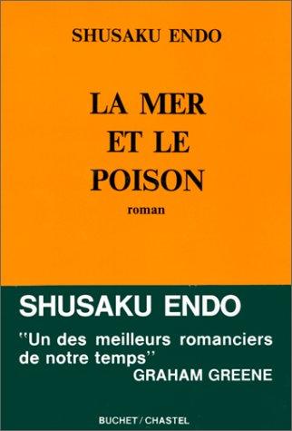 La Mer et le Poison par Shusaku Endo