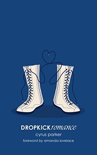 DROPKICKromance (English Edition) (Wrestler Cara Sin)