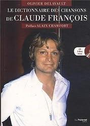 Le dictionnaire des chansons de Claude François (1CD audio)