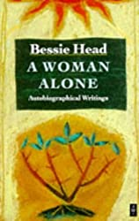 A Woman Alone: Autobiographical Writings (African Writers Series)