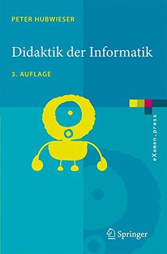 Didaktik der Informatik: Grundlagen, Konzepte, Beispiele