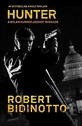 HUNTER: A Thriller by Robert James Bidinotto (2011-06-21)