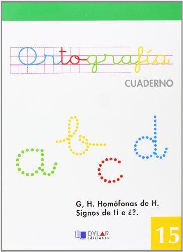 ORTOGRAFIA 15 - La G y La H. Homófonas de h. Mayúsculas. Signos de ¡! e ¿?. Sílaba tónica