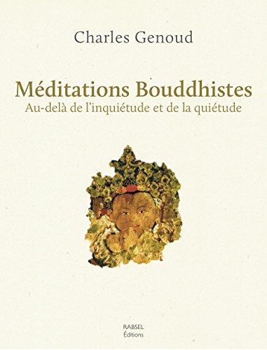 Méditations bouddhistes par Charles Genoud