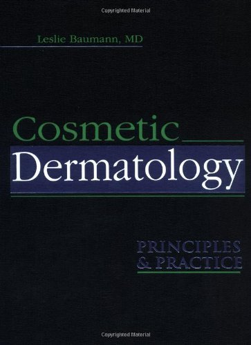 Cosmetic Dermatology: Principles and Practice by Leslie Baumann (2002-03-21)