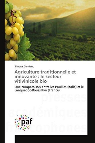 Agriculture traditionnelle et innovante : le secteur vitivinicole bio par Simona Giordano