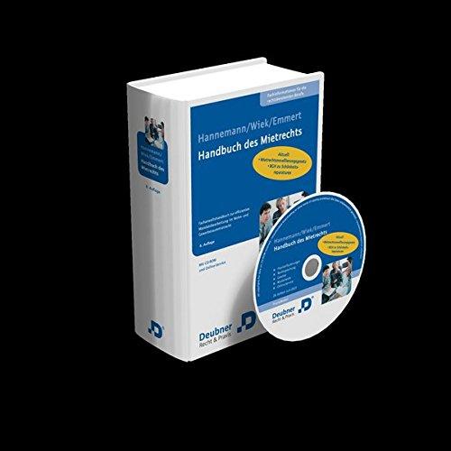 Handbuch des Mietrechts: Fachanwaltshandbuch zur effizienten Mandatsbearbeitung im Wohn- und Gewerberaummietrecht