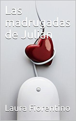 Las madrugadas de Julian