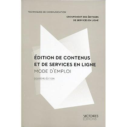 Edition de contenus et de services en lignes : mode d'emploi