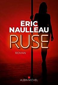 Ruse par Eric Naulleau
