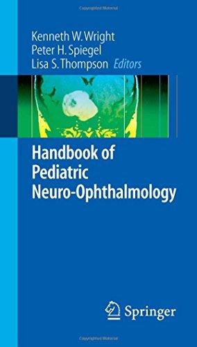 Handbook of Pediatric Neuro-Ophthalmology (Springer Handbook of) (2006-06-12)