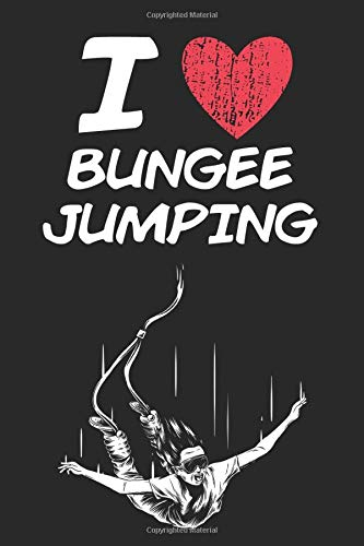 I Love Bungee Jumping: A Classic Hobby or Passion