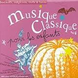 Musique Classique Pour Les Enfants by Multi Interpretes (2002-10-28)