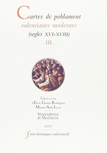 Cartes de poblament valencianes modernes (segles XVI-XVIII).Vol III: 3 (FONTS HISTÒRIQUES VALENCIANES) por Aa.Vv.