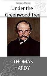 Under the Greenwood Tree (Illustrated)