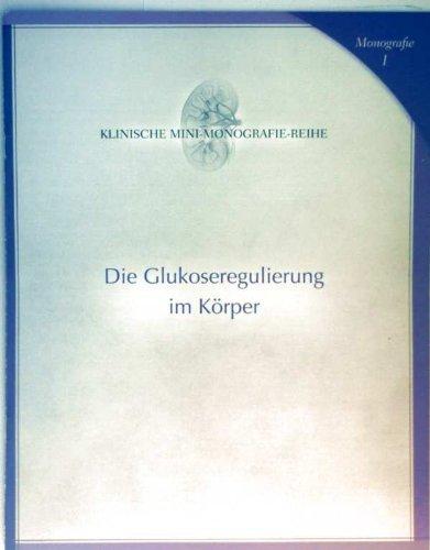 monographie-1-klinische-mini-monographie-reihe-die-glukoseregulierung-im-korper