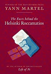The Facts Behind the Helsinki Roccamatios: Stories by Yann Martel (2004-09-01)