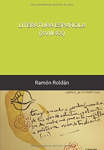 LITERATURA ESPAÑOLA (XVIII-XX)