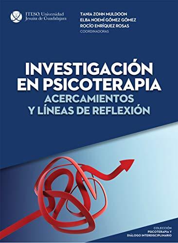 Investigación en psicoterapia: acercamientos y líneas de reflexión