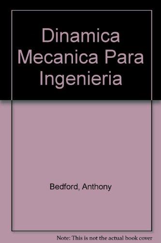 Dinamica: Mecanica para ingenieria (Spanish Edition) [Gebundene Ausgabe] by B...