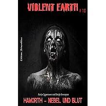 Violent Earth #10: Haworth - Nebel und Blut