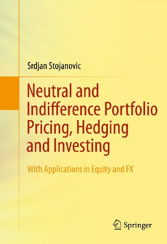 neutral-and-indifference-portfolio-pricing-hedging-and-investing-with-applications-in-equity-and-fx