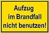 Warnschild - Aufzug im Brandfall Nicht benutzen - Kunststoff Selbstklebend - 20 x 30 cm