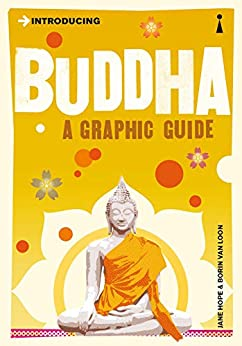 Introducing Buddha: A Graphic Guide (Introducing...) by [Hope, Jane, Van Loon, Borin]