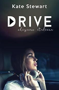Drive (Edizione italiana) di [Stewart, Kate]