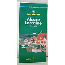 Michelin Green Guide: Alsace Lorraine Vosges