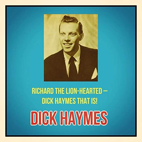 rted - Dick Haymes That Is! ()