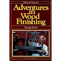 Adventures in Wood Finishing (A Fine woodworking