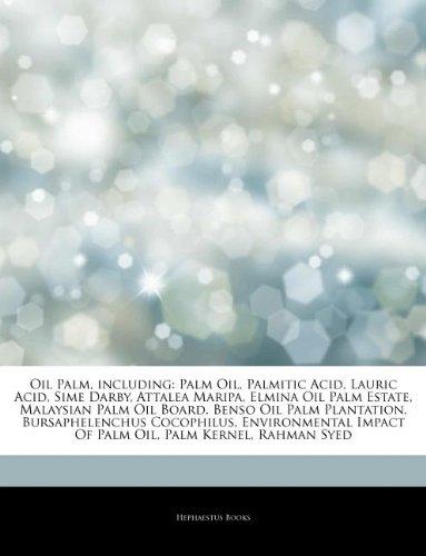 articles-on-oil-palm-including-palm-oil-palmitic-acid-lauric-acid-sime-darby-attalea-maripa-elmina-o