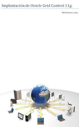 Oracle Grid Control 11g. Guía de implantación. (Manuales vitales nº 2)
