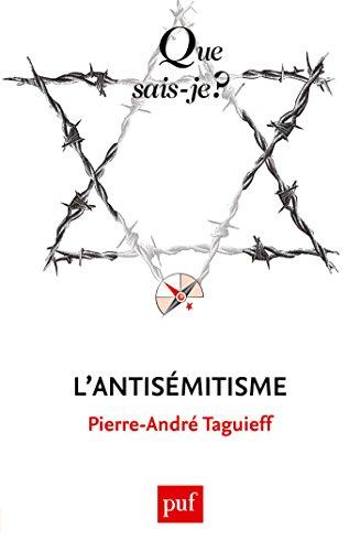 L'antisémitisme: « Que sais-je ? » n° 3734