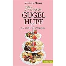 Suchergebnis Auf Amazon De Fur Mini Gugelhupf Kuchen Backen Bucher