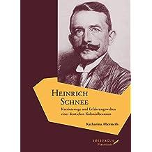 Heinrich Schnee: Karrierewege und Erfahrungswelten eines deutschen Kolonialbeamten