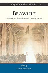 Valuepack:Beowulf and Other Stories: An Introduction to Old English, Old Icelandic and Anglo-Norman Literature/Beowulf, A Longman Cultural Edition