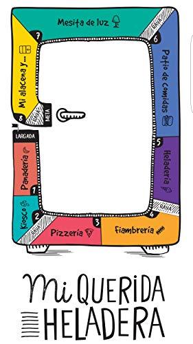 Mi Querida Heladera: Para los que viven el sobrepeso todos los días. Un libro original para reconocerse sin recetas ni calorías. por Sergio Goldshmidt