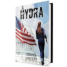 Hydra: Thriller italiano più sorprendente degli ultimi anni! (Nome in Codice: Nemmera Vol. 3)