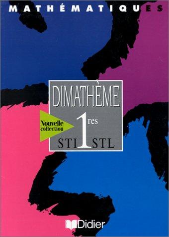 Dimathème 1re STI STL (livre élève)