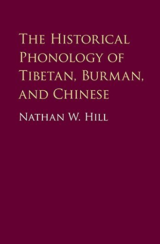 The Historical Phonology of Tibetan, Burmese, and Chinese (English Edition)