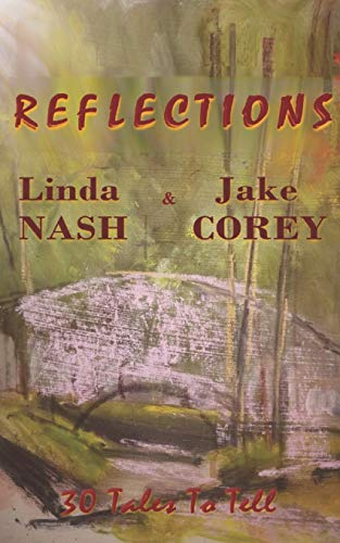 Reflections: 30 Tales to Tell (Tale Spinners, Band 2) -