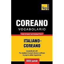 Vocabolario Italiano-Coreano per studio autodidattico - 9000 parole